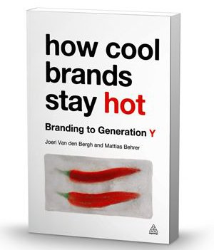 How Cool Brands Stay Hot