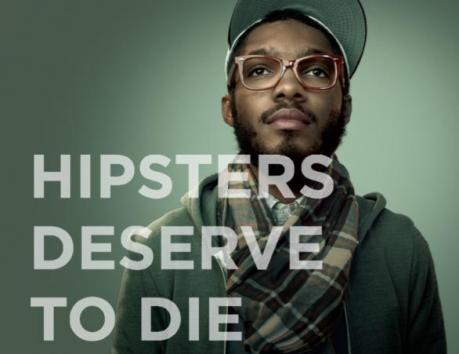 Provocative ad campaign: hipsters, cat lovers deserve to die